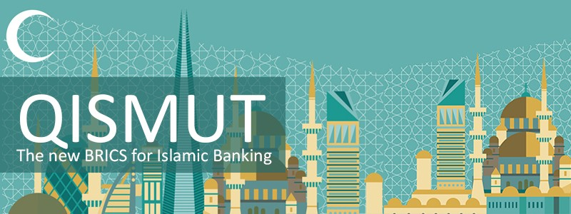 QISMUT – The new BRICS for Islamic Banking