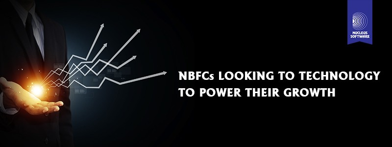 NBFCs looking to technology to power their growth