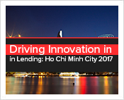 Driving Innovation in Lending: Ho Chi Minh City 2017
