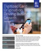 Digitized Card Origination Driving Business Growth