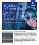 Enabling Efficient Public Service Delivery Through Digital Transformation