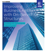 Improving Business Agility with On-Behalf-Of Structures