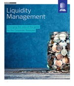 Liquidity Managment - Changing the rules of the game for the Corporate Treasurer