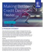 Making Better Credit Decisions Faster