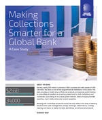 Making Collections Smarter for a Global Bank