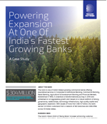 Powering Expansion At One Of India's Fastest Growing Banks