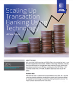 Scaling Up Transaction Banking Using Technology