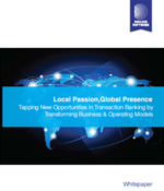 Tapping New Opportunities in Transaction Banking by Transforming Business & Operating Models